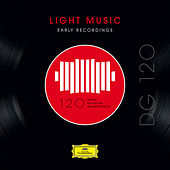 DG 120 – Light Music: Early Recordings by Various Artists