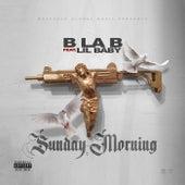 Sunday Morning by B La B
