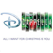 All I Want for Christmas Is You de D Cappella