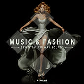 Music & Fashion - Essential Runway Sounds de Various Artists