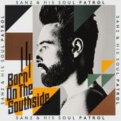 Born on the Southside von SAN2