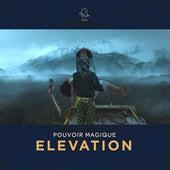 Elevation by Pouvoir Magique