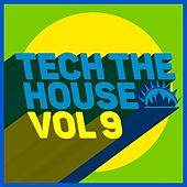 Tech the House, Vol. 9 by Various Artists