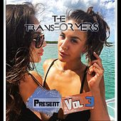 the transFORMERS Present, Vol. 3 by The Transformers