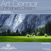 Unfinished Dream by Art Demoir