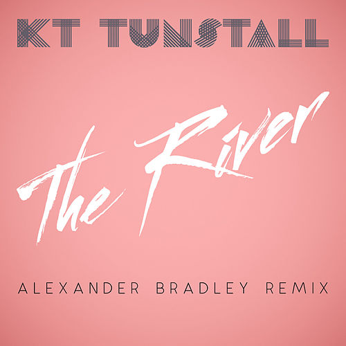 The River by KT Tunstall