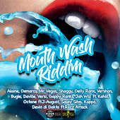 Mouthwash Riddim by Various Artists