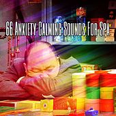66 Anxiety Calming Sounds For Spa by Ocean Sounds Collection (1)