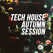 Tech House Autumn Session van Various