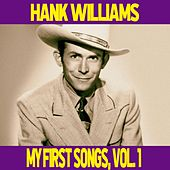 Hank Williams / My First Songs, Vol. 1 by Hank Williams