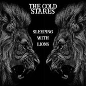 Sleeping with Lions von The Cold Stares