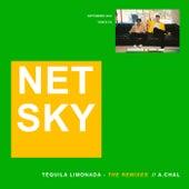 Téquila Limonada (Remixes) de Netsky