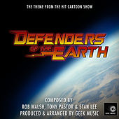 Defenders Of The Earth - Main Theme by Geek Music