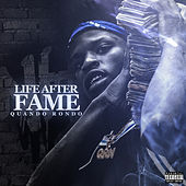 Life After Fame by Quando Rondo