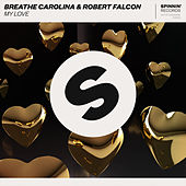 My Love by Breathe Carolina