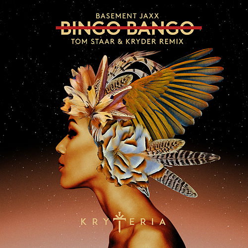Bingo Bango (Tom Staar & Kryder Remix) by Basement Jaxx