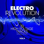 Electro Revolution (30 High Voltage Tracks), Vol. 4 von Various Artists