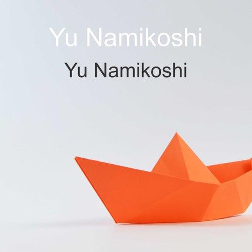 Yu Namikoshi by Yu Namikoshi