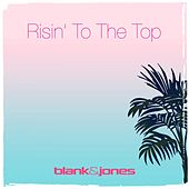 Risin' to the Top de Blank & Jones