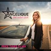 Ich verlieb Dich (Price Tunes DJ Mix) von Angelique