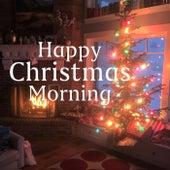 Happy Christmas Morning de Various Artists