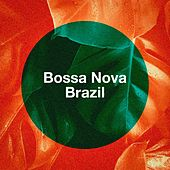 Bossa Nova Brazil by Various Artists