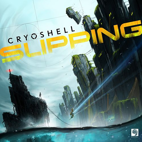 Slipping by Cryoshell