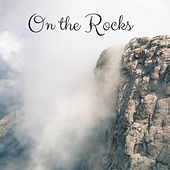 On the Rocks by Nature Sounds (1)