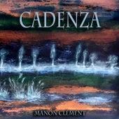 Cadenza by Manon Clément