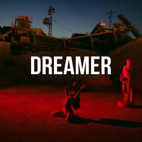 Dreamer von Elnur Huseynov