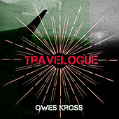 Travelogue by Qwes Kross