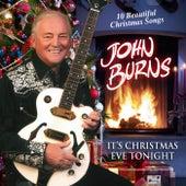 It's Christmas Eve Tonight von John Burns