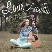 Love In Acoustic: The Greatest Love Songs Of Diane Warren von Toto Sorioso