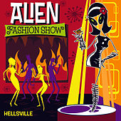 Hellsville by Alien Fashion Show