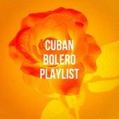 Cuban Bolero Playlist de Various Artists