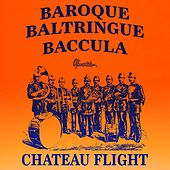 Baroque by Chateau Flight