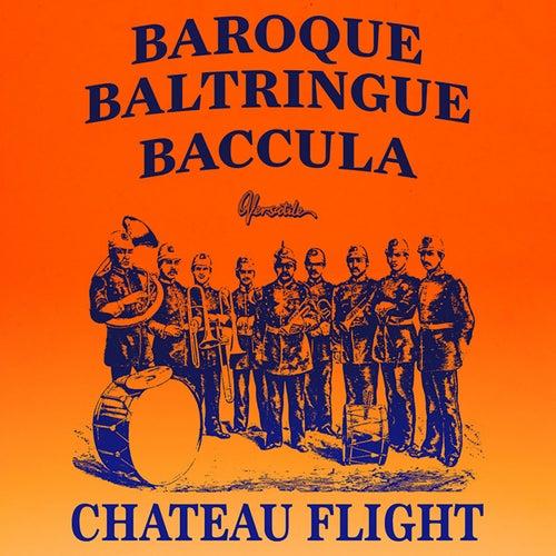 Baroque by Chateau Flight