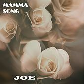 MAMMA SONG (Momma Song) von Joe