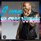 Slow Wine by J-Von