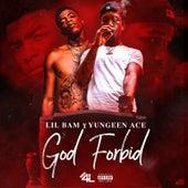 God Forbid von Lil Bam