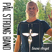 Snow Angel by Pål Strong Band