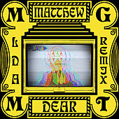 Little Dark Age (Matthew Dear Album Remix) by MGMT