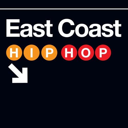 East Coast Hip-Hop by Various Artists