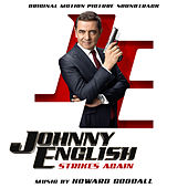 Johnny English Strikes Again (Original Motion Picture Soundtrack) von Howard Goodall