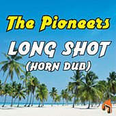 Long Shot (Horn Dub) de The Pioneers