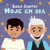 Hoje Em Dia de Lulu Santos