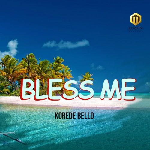 Bless Me van Korede Bello