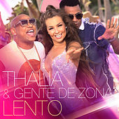 Lento by Thalía & Gente de Zona
