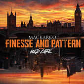 Finesse and Pattern by Mackareo