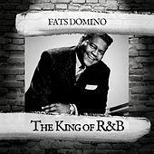 The King of R&B by Fats Domino